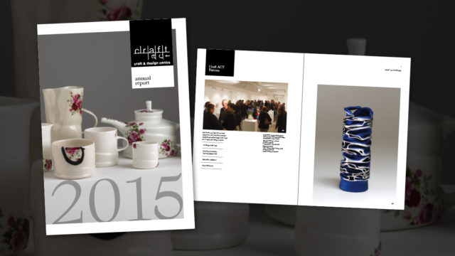 Craft ACT Craft and Design Centre Annual Report