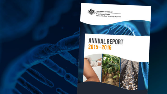 Office of the Gene Technology Regulator Annual Report 2015-2016